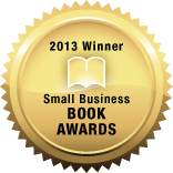 Small Business Book Awards Winner 2013